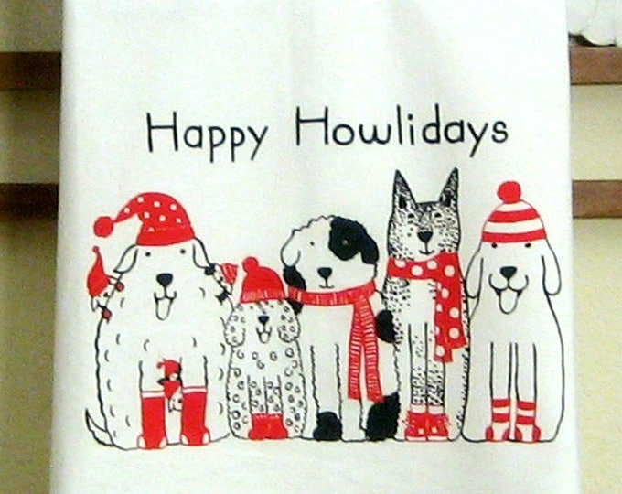 CHRISTMAS DOGS Happy Howlidays Kitchen Towel