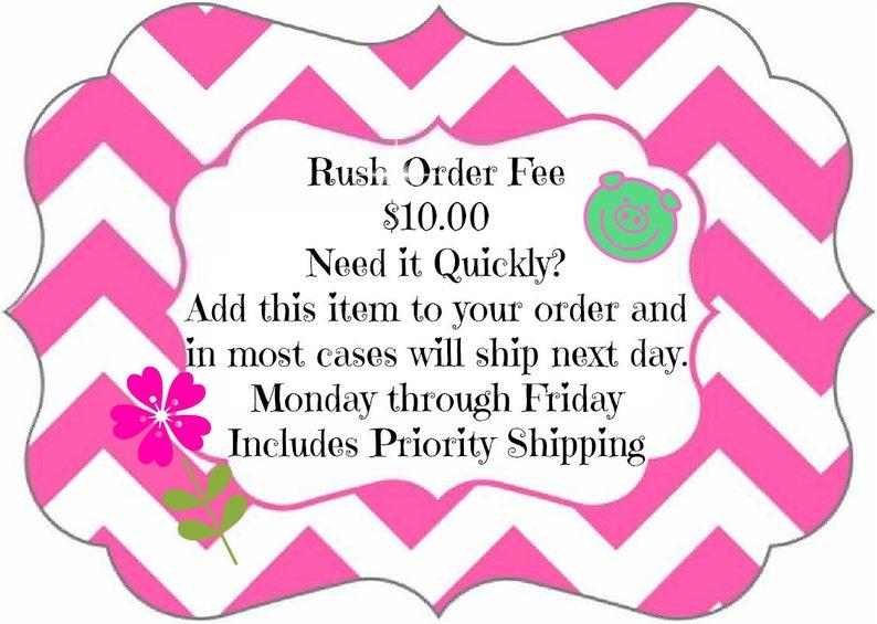Rush Order Fee image 0