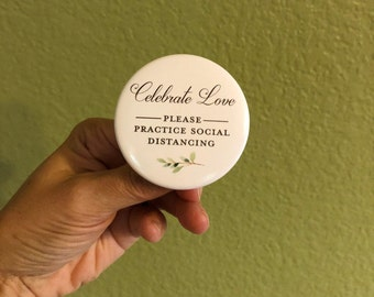 ON SALE - 20 pack of Social Distancing Buttons - Wedding Buttons - Social Distance Wedding