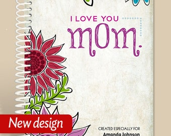 Love You Mom Journal / Personalized Prayer Journal