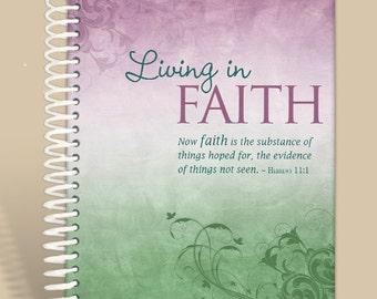 Journal / Notebook / Prayer Journal Personalized - Living in Faith - Hebrews 11:1/