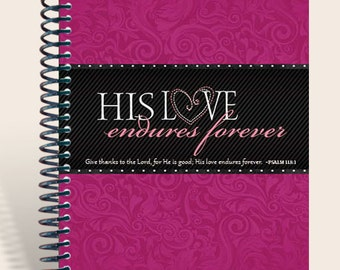 Prayer Journal Personalized - His Love Endures Forever - Psalm 118:1/