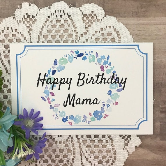 Printable Birthday Card For Mama Greeting Card For Mom Etsy