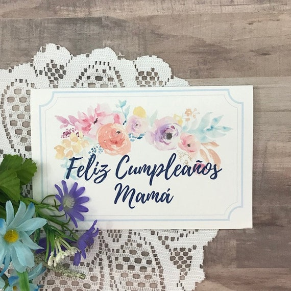 Printable Birthday Card For Mom In Spanish Feliz Cumpleanos