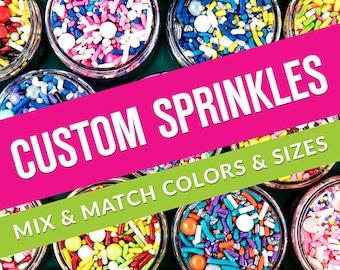 Custom Sprinkles Mix - Custom Sprinkle Medley - 4oz Bag