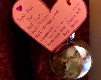 Witch Ball/ Spell Ball / Magickal Ornament for Self-love, Self-trust, Self-esteem, and Compassion