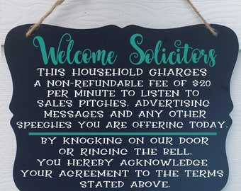 Welcome solicitors - welcome solicitors sign - no soliciting sign - funny front door sign - housewarming gift - funny no soliciting sign