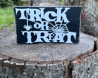 Halloween tiered tray decor - Halloween sign - trick or treat sign - small sign for tray decor -  Halloween wood sign