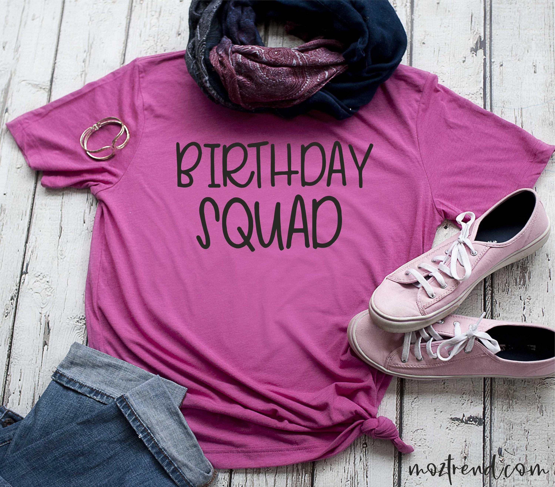 Birthday Squad Shirt Cute T Womens