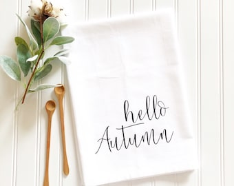 hello autumn tea towel fall towel thanksgiving tea towel fall decor housewarming seasonal gift personalized flour sack towel hostess gift