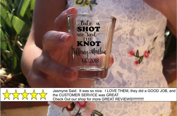 Wedding Favor Shot Glasses Take A Shot We Tied The Knot Custom Etsy