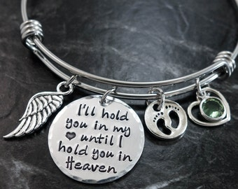 I'll hold you in my heart until I hold you in Heaven / Charm Bracelet / Wire Bangle Bracelet / Memorial Miscarriage Bracelet