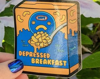 Depressed Breakfast Sticker