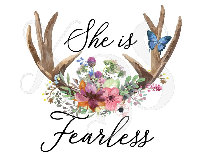 Sublimation Designs Ready to Press Transfer Sublimation TRANSFER Mom Sublimation Transfer She is Fearless Boho Antlers