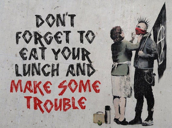 Street Art BANKSY Poster A4 A2 A3 EAT YOUR LUNCH A1 Home Wall Print