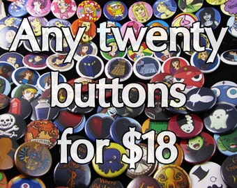 Any twenty buttons