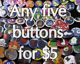 Any five buttons