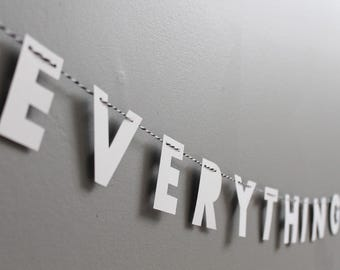 """EVERYTHING IS AWESOME // 2"""" monochrome strung letters, minimalist design, text only garland, kids bedroom, student dorm, lego fan"""