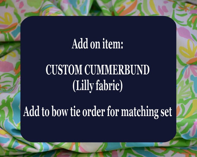 Custom Men's Cummerbund, Lilly fabric, match bow tie, wedding accessory, groom formal wear, Lilly menswear, tuxedo accessory, USA handmade