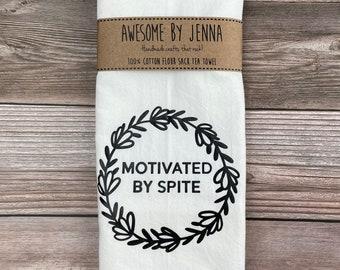 Handmade Motivated By Spite Vinyl Tea Towel Kitchen Decor Cotton Towel Flour Sack Towel Kitchen Towel