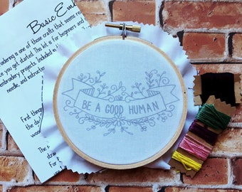 """DIY Hand Embroidery Kit """"Be A Good Human"""" Embroidery Kits for Beginners Funny Embroidery Kits Embroidery Designs"""