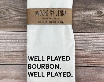 Handmade Well Played Bourbon Vinyl Tea Towel Kitchen Decor Cotton Towel Flour Sack Towel Kitchen Towel