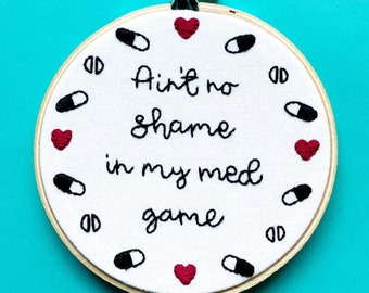 """Handmade 4"""" Hoop No Shame Embroidered Home Decor Wall Hanging Funny Snarky Embroidery"""