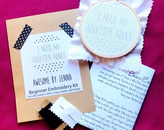 DIY Hand Embroidery Kit I Need An Adultier Adult