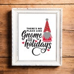 Scandinavian Christmas Gnome Sign, No Place Like Gnome for the Holidays, Printable Holiday Gnome Sign, Gnome Gifts, Digital Download