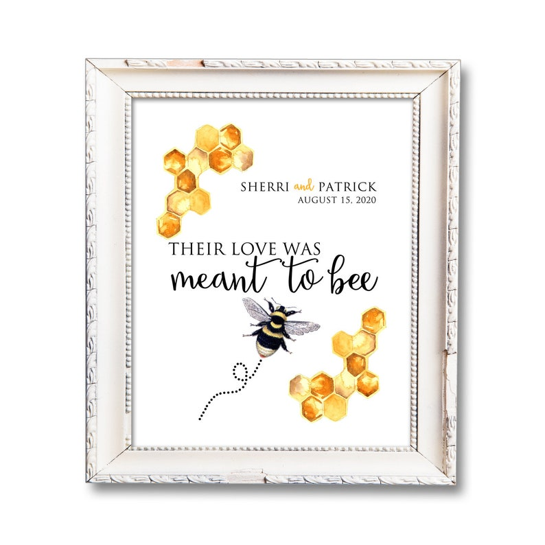 Meant to Bee in Love Printable Sign Personalized Wedding image 0