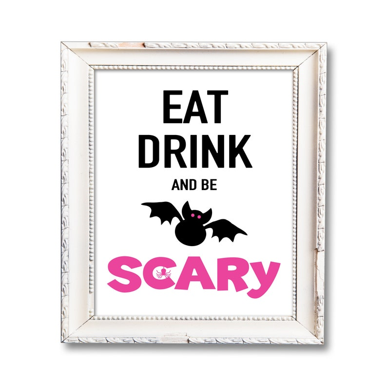 Pink Halloween Party Printable Sign Eat Drink and Be Scary image 0