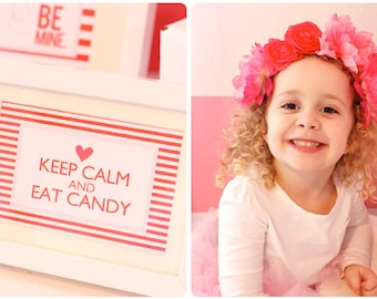 Instant Download-Valentine's Day Print: Keep Calm Eat Candy-Printable PDF