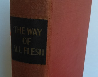 The Way of All Flesh by Samuel Butler Art Type Edition