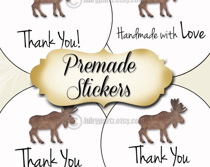 PREMADE•60 Custom 1.5 x 1.5 Round STICKERS•Round Labels•Tags•Package Labels•Custom Stickers•Custom Labels•Packaging•MOOSE Series