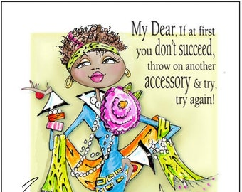NEW! NeW!  African American Woman Birthday Card ,  Black Woman Birthday Card, Women Humor cards, Accessory Quote, Fabulous Birthday