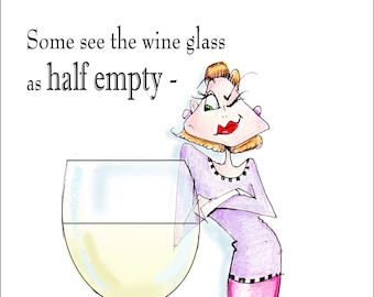 Funny Woman Birthday Card, Wine Humor for Friend, Funny Birthday Card friend, funny Women Humor cards,