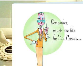 Funny Woman Pearl Card, Funny Fashionista Card, Personalized Birthday, Friendship Card, Birthday Card for Women, Funny Fashion card