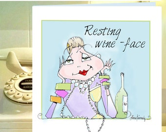 Resting WIne Face card, Funny Wine Card, Wine humor birthday card, Funny Wine Birthday Girlfriend, Funny  Card Girlfriend, women humor card
