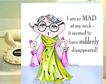 Mad At Neck Funny Birthday Card For Friend Woman Women Humor Cards Accessory Quote Fabulous