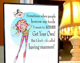 CUSTOM - framed uplifting woman humor art with uplifting HONEST quote, art with quote, funny women humor, fashion print, style print,