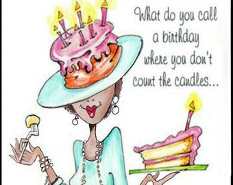 NEW! African American Woman Birthday Card, cards for African American Women, greeting cards for women of color,, funny women humor cards