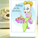 Funny Birthday, funny woman humor card - cards for women, chocolate humor, woman humor, funny birthday, cards for friends