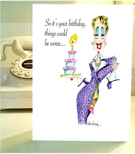 Funny Birthday Card Women Humor Cards Birthday Cards For Etsy
