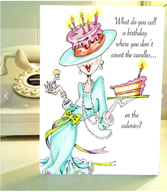Funny Birthday Card Funny Women Humor Greeting Cards For