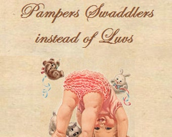 Pampers Swaddlers Diapers instead of Luvs