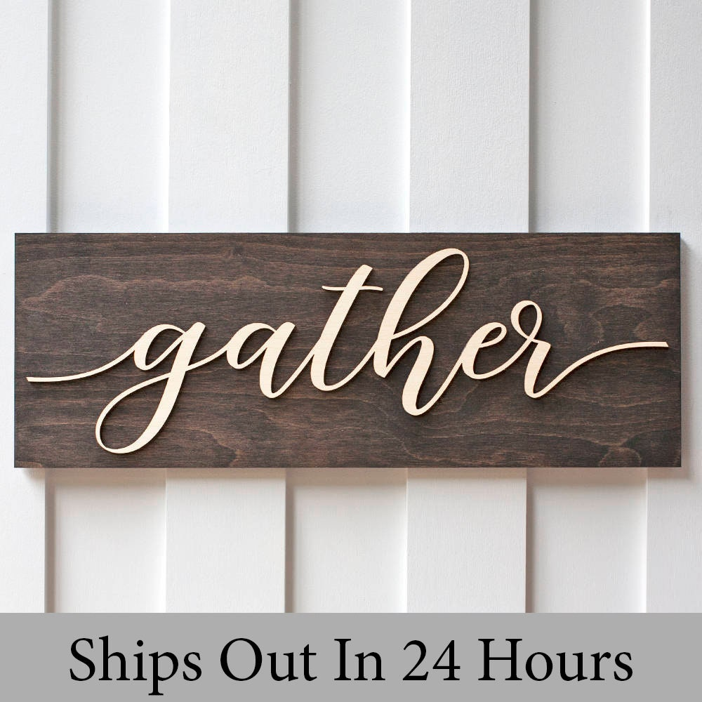 Gather Sign | Gather Sign Wood | Wood Gather Sign | Kitchen Sign | Kitchen  Decor | Wood Kitchen Signs | Gather Signs