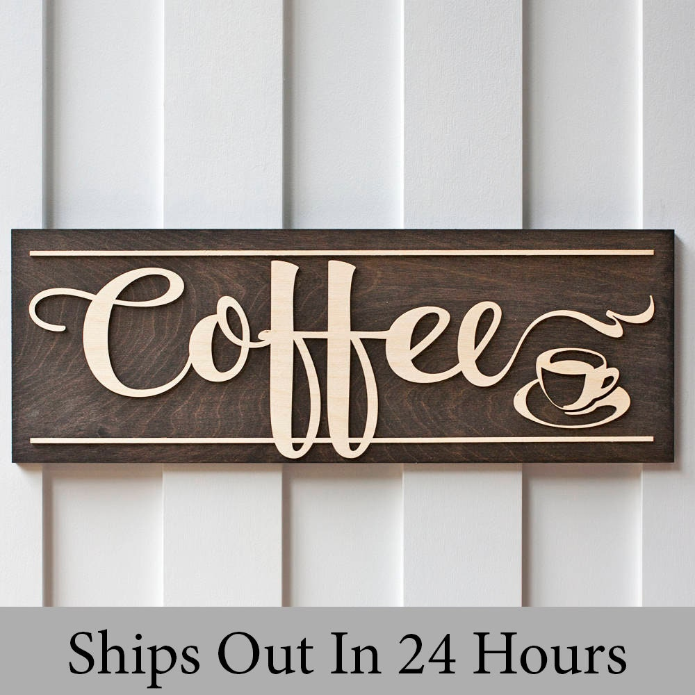 Kitchen Coffee Signs: Coffee Sign Wood