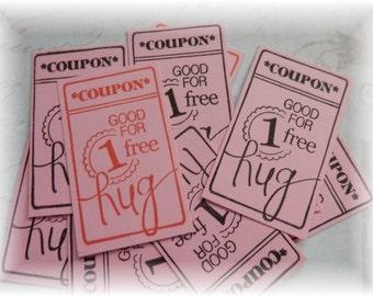 Good for One Hug - Coupons/Tickets - Red, Black, or 1/2 & 1/2  (10)