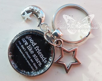 Good Friends Are Like Stars. You Don't Always See Them, But You Know They're Always There!' Glass Tile Key Ring