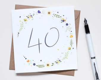 Beautiful Sunflower floral 40th Birthday Card - Illustrated & Hand-lettered Birthday Card